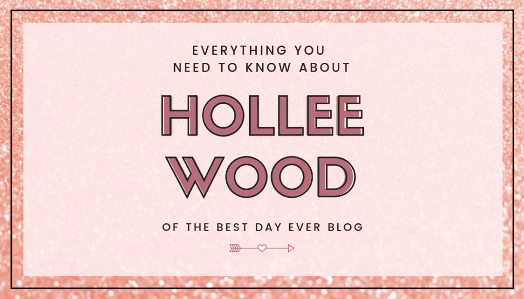 Hollee of TheBestDayEver Blog wants to help you make the most of your life. Find out who she is and how she can help grow your empire today...#Blogging #ProfessionalBlogger #PinterestCoach #SEO #HowToStartABlog